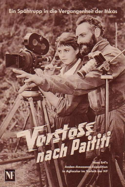 Filmplakat Monikal und Hans Ertl: http://ursula-reuther.de/filmprogramme/Jan2006_Page/Bilder/vorstossnachpaititi_jpg.jpg
